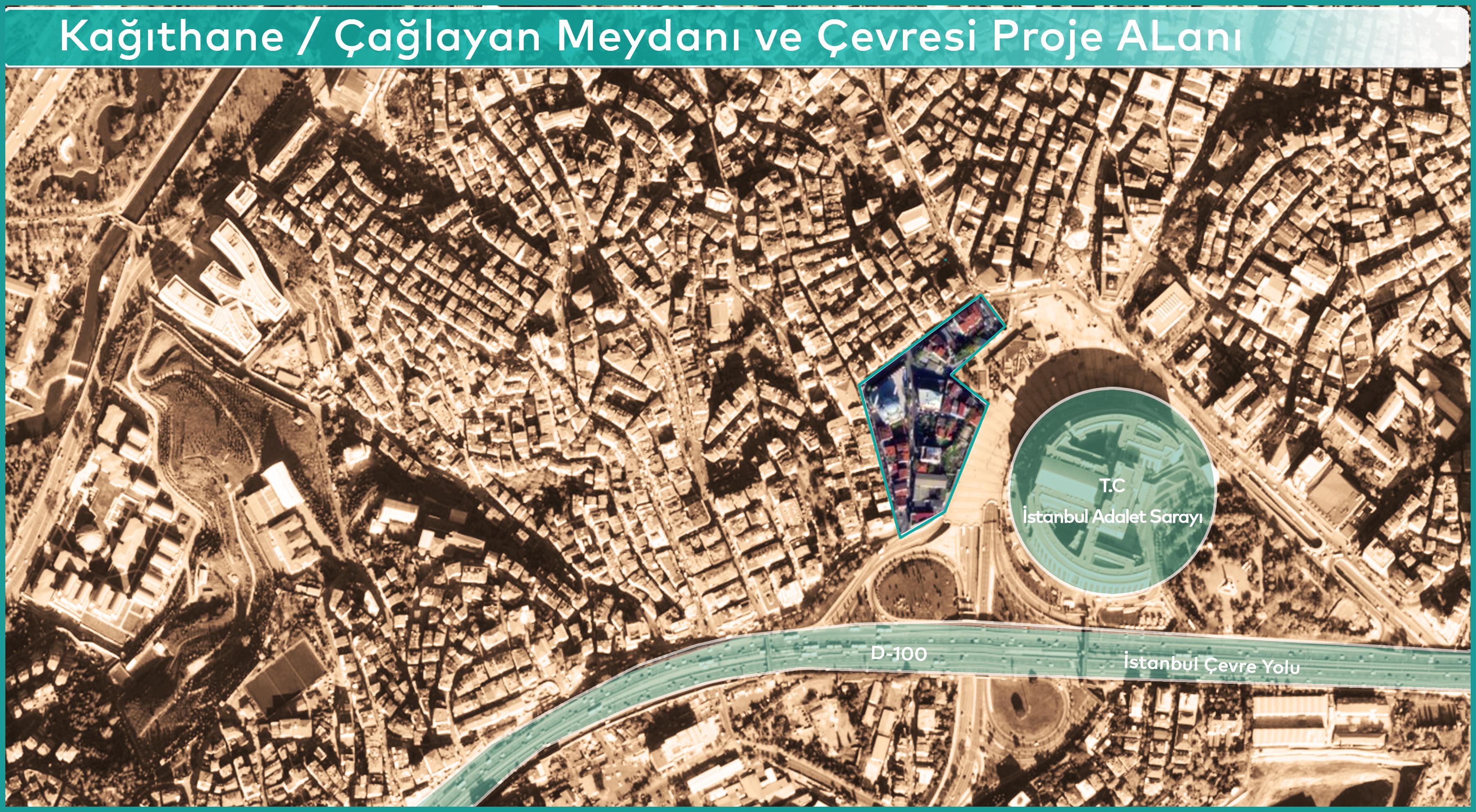 Kağıthane / Çağlayan Meydanı ve Çevresi Proje Alanı